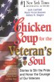 Chicken soup for the veteran's soul : stories to stir the pride and honor the courage of our veterans