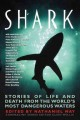 Shark : stories of life and death from the world's most dangerous waters