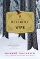 A reliable wife : a novel