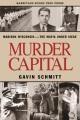 Murder capital : Madison, Wisconsin--the Mafia under siege