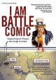 I am battle comic : supporting our troops one laugh at a time.