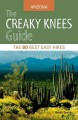 The creaky knees guide, Arizona : the 80 best easy hikes