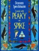 Travels with Peaky and Spike : Doreen Speckmann