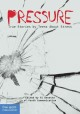 Pressure : true stories by teens about stress