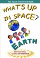 What's up ... in space? : earth
