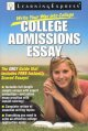 Write your way into college. College admissions essay.