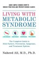 Living with metabolic syndrome / The complete guide to risk factors, prevention, symptoms and treatment options