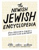 The newish Jewish encyclopedia : from Abraham to Zabar's and everything in between
