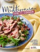The Mediterranean diabetes cookbook : a flavorful, heart-healthy approach to cooking
