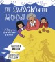 The shadow in the Moon : a tale of the Mid-Autumn Festival