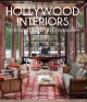 Hollywood interiors : style and design in Los Angeles
