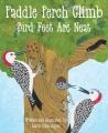 Paddle perch climb : bird feet are neat
