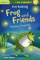 Frog and friends : Outdoor surprises
