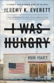 I was hungry : cultivating common ground to end an American crisis