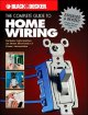 The complete guide to home wiring : including information on home electronics & wireless technology
