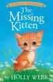 Pet Rescue Adventures : The Missing Kitten.
