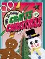 Fun-to-make crafts for Christmas