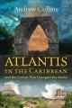 Atlantis in the Caribbean : and the comet that changed the world