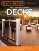 The Complete guide to decks : featuring the latest tools, skills, designs, materials & codes.