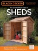 The complete guide to sheds : design & build a shed : complete plans, step-by-step how-to.