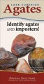 Lake Superior agates : identify agates and imposters!