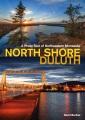 North Shore, Duluth : a photo tour of Northeastern Minnesota