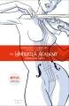The Umbrella Academy. Volume 1, Apocalypse suite