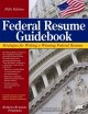 Book cover of Federal Resume Guidebook: Strategies for Writing a Winning Federal Resume