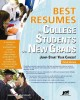 Best resumes for college students and new grads : jump-start your career!