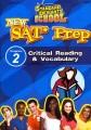 New SAT prep. Program 2, Critical reading & vocabulary.