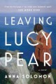 Leaving Lucy Pear : a novel