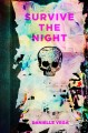 Book cover of Survive The Night