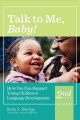 Talk to me, baby! : how you can support young children's language development