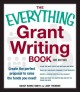 Book cover of The Everything Grant Writing Book: Create the Perfect Proposal to Raise the Funds You Need