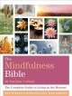 The mindfulness bible : the complete guide to living in the moment