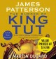 The murder of King Tut the plot to kill the child king : [a nonfiction thriller]