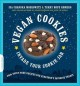 Vegan cookies invade your cookie jar : 100 dairy-free recipes for everyone's favorite treats