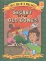 Secret of the old bones