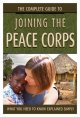 Book cover of The Complete Guide to Joining the Peace Corps