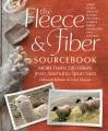 The fleece and fiber sourcebook : more than 200 fibers from animal to spun yarn / Deborah Robson and Carol Ekarius.