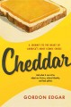 Cheddar : a journey to the heart of America's most iconic cheese