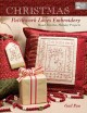 Christmas patchwork loves embroidery : hand stitches, holiday projects