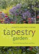 A tapestry garden : the art of weaving plants and place