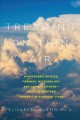 Treading on thin air : atmospheric physics, forensic meteorology, and climate change : how weather shapes our everyday lives