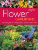 Flower gardening : a practical guide to creating colorful gardens in every yard