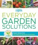 Everyday garden solutions : expert advice from the National Gardening Association