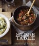 My Irish table : recipes from the homeland and Restaurant Eve
