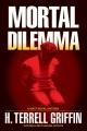 Mortal dilemma : a Matt Royal mystery