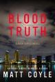 Blood truth : a Rick Cahill novel