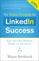 Book cover of The Power Formula for LinkedIn Success: Kick-Start Your Business, Brand, and Job Search